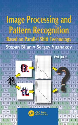 Image Processing and Pattern Recognition Based on Parallel Shift Technology: 1st Edition (Hardback) book cover