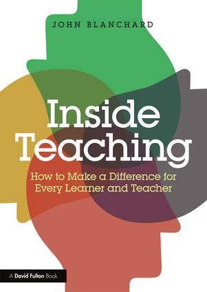 Inside Teaching: How to Make a Difference for Every Learner and Teacher book cover