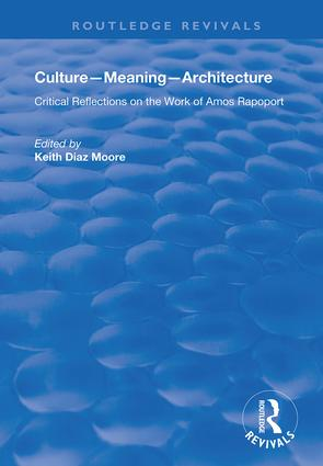 Culture-Meaning-Architecture: Critical Reflections on the Work of Amos Rapoport book cover