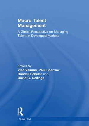 Macro Talent Management: A Global Perspective on Managing Talent in Developed Markets (Hardback) book cover