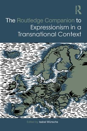 The Routledge Companion to Expressionism in a Transnational Context book cover