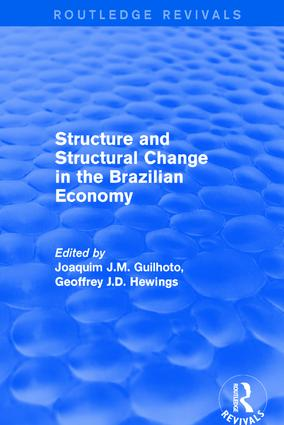 Revival: Structure and Structural Change in the Brazilian Economy (2001): 1st Edition (Hardback) book cover
