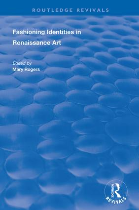 Fashioning Identities in Renaissance Art: 1st Edition (Hardback) book cover