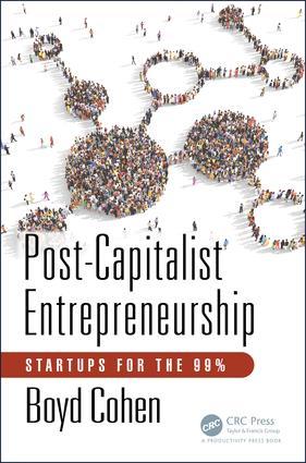 Post-Capitalist Entrepreneurship: Startups for the 99% book cover