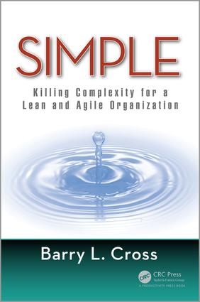 Simple: Killing Complexity for a Lean and Agile Organization, 1st Edition (Hardback) book cover
