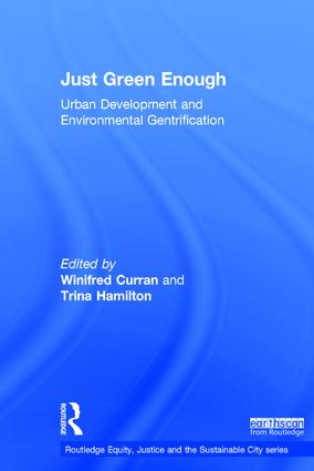 Just Green Enough: Urban Development and Environmental Gentrification book cover