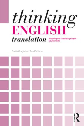Thinking English Translation: Analysing and Translating English Source Texts book cover