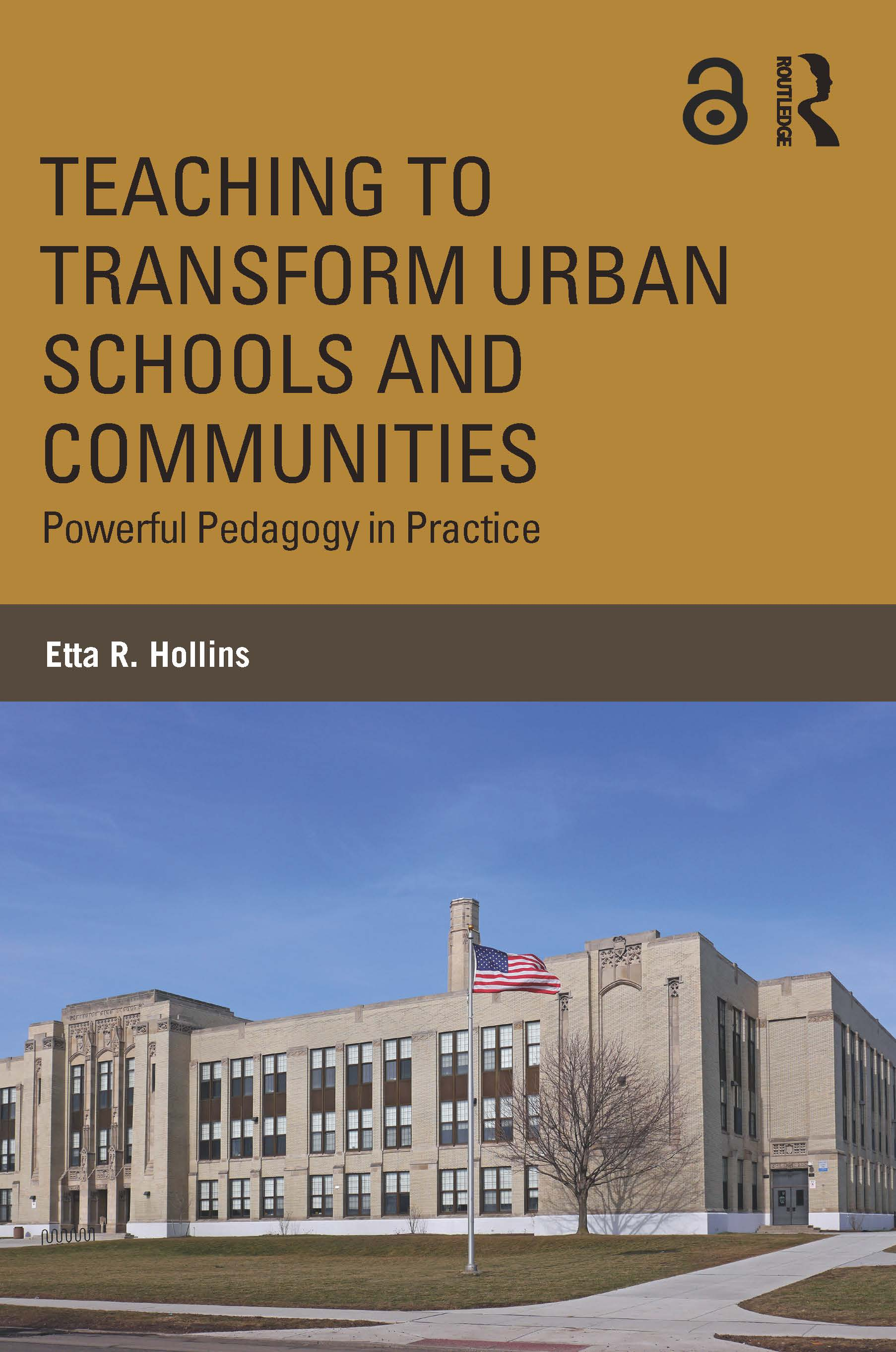 Teaching to Transform Urban Schools and Communities: Powerful Pedagogy in Practice, 1st Edition (Paperback) book cover
