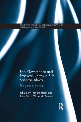 Real Governance and Practical Norms in Sub-Saharan Africa: The game of the rules, 1st Edition (Paperback) book cover