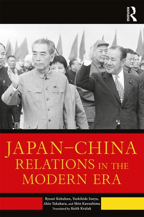 Japan–China Relations in the Modern Era: 1st Edition (e-Book) book cover