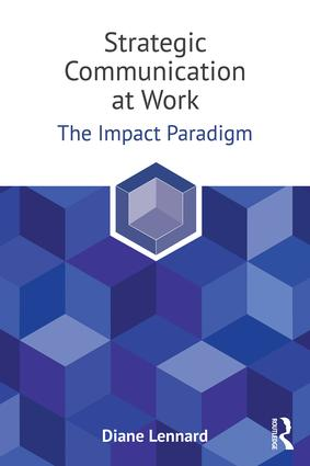 Strategic Communication at Work: The Impact Paradigm book cover