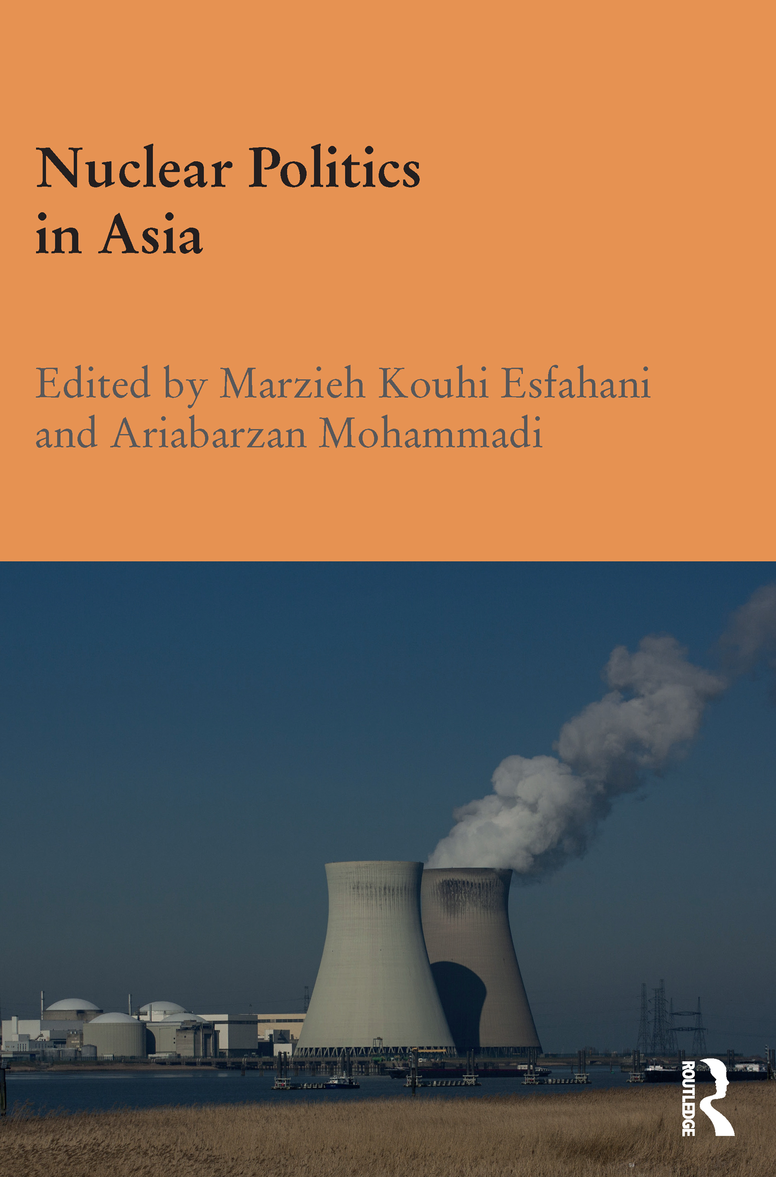 Nuclear Politics in Asia: 1st Edition (Hardback) book cover
