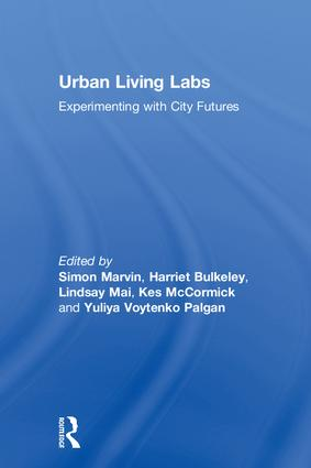 Urban Living Labs: Experimenting with City Futures book cover