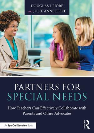 Partners for Special Needs: How Teachers Can Effectively Collaborate with Parents and Other Advocates book cover