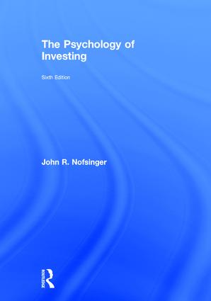 The Psychology of Investing: 6th Edition (Hardback) book cover