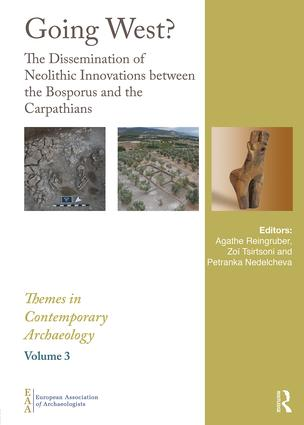 Going West?: The Dissemination of Neolithic Innovations between the Bosporus and the Carpathians, 1st Edition (Hardback) book cover