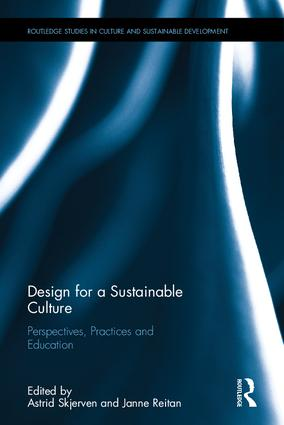 Design for a Sustainable Culture: Perspectives, Practices and Education, 1st Edition (Hardback) book cover