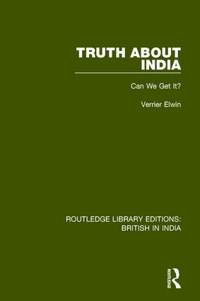 Truth About India: Can We Get It?, 1st Edition (Paperback) book cover