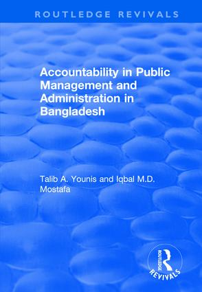 Accountability in Public Management and Administration in Bangladesh: 1st Edition (Hardback) book cover
