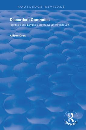 Discordant Comrades: Identities and Loyalties on the South African Left book cover