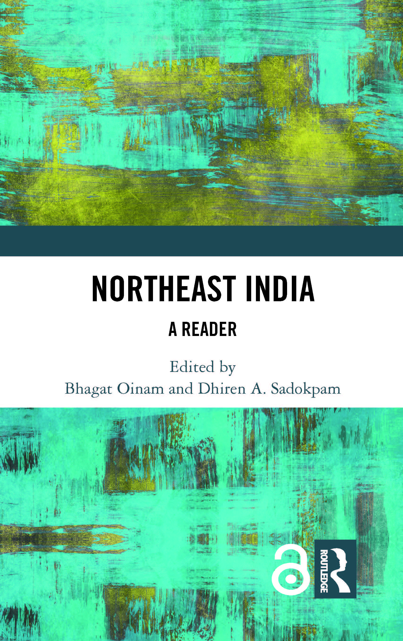 Northeast India: A Reader, 1st Edition (Hardback) book cover