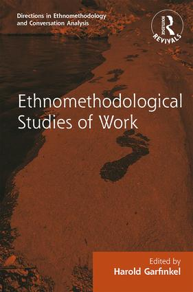 Routledge Revivals: Ethnomethodological Studies of Work (1986) book cover