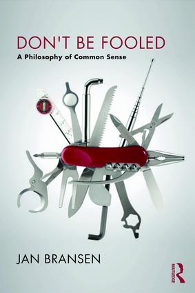 Don't be Fooled: A Philosophy of Common Sense (Paperback) book cover