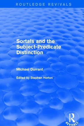 Sortals and the Subject-predicate Distinction (2001): 1st Edition (Hardback) book cover