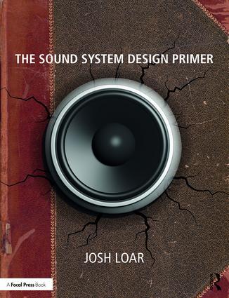 The Sound System Design Primer: 1st Edition (Paperback) book cover