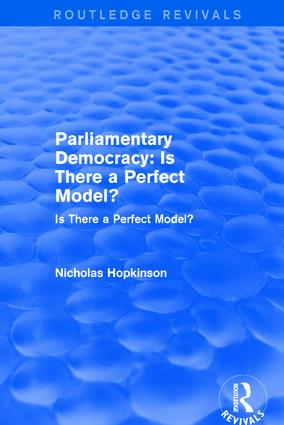 Revival: Parliamentary Democracy: Is There a Perfect Model? (2001)