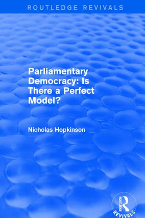 Revival: Parliamentary Democracy: Is There a Perfect Model? (2001): 1st Edition (Hardback) book cover