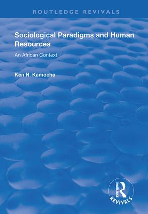 Sociological Paradigms and Human Resources: An African Context, 1st Edition (Hardback) book cover