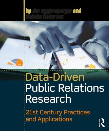 Data-Driven Public Relations Research: 21st Century Practices and Applications book cover