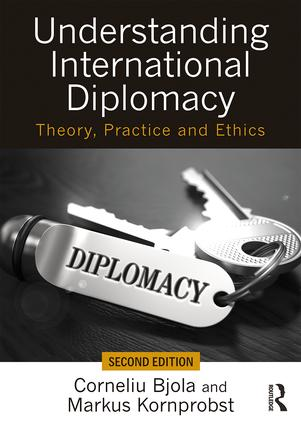 Understanding International Diplomacy: Theory, Practice and Ethics book cover