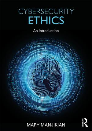 Cybersecurity Ethics: An Introduction book cover