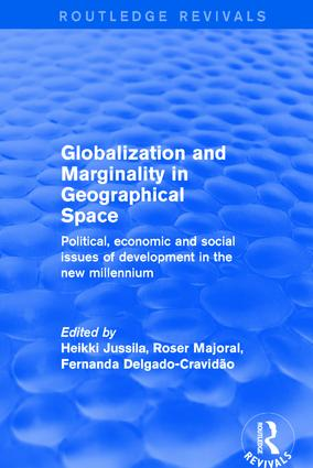 Globalization and Marginality in Geographical Space: Political, Economic and Social Issues of Development at the Dawn of New Millennium, 1st Edition (Hardback) book cover