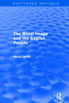 Revival: The Royal Image and the English People (2001): 1st Edition (Hardback) book cover