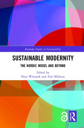 Sustainable Modernity: The Nordic Model and Beyond, 1st Edition (Hardback) book cover