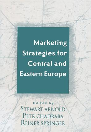 Marketing Strategies for Central and Eastern Europe: 1st Edition (Hardback) book cover