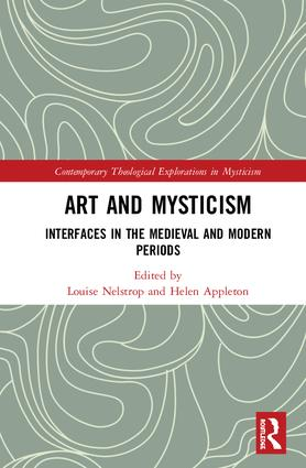 Art and Mysticism: Interfaces in the Medieval and Modern Periods book cover