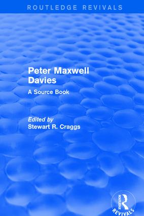Revival: Peter Maxwell Davies: A Source Book (2002): A Source Book, 1st Edition (Hardback) book cover