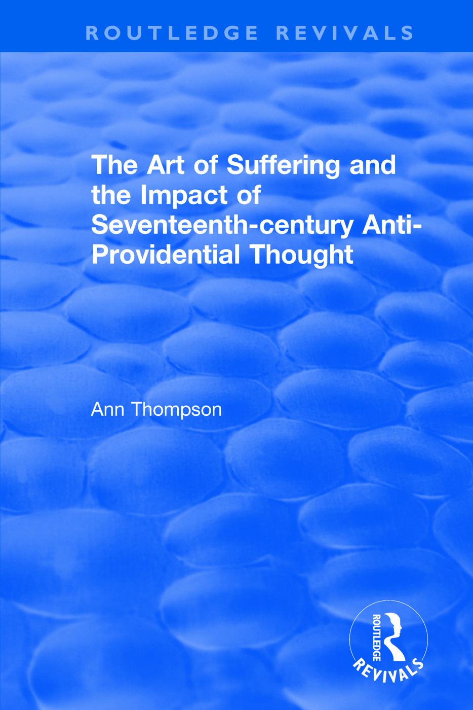 The Art of Suffering and the Impact of Seventeenth-century Anti-Providential Thought book cover