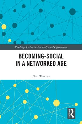 Becoming-Social in a Networked Age: 1st Edition (Hardback) book cover