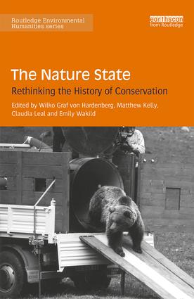 The Nature State: Rethinking the History of Conservation (Hardback) book cover