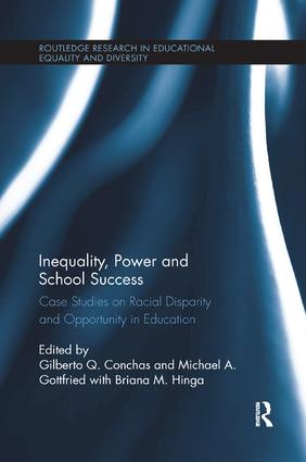 Inequality, Power and School Success: Case Studies on Racial Disparity and Opportunity in Education book cover