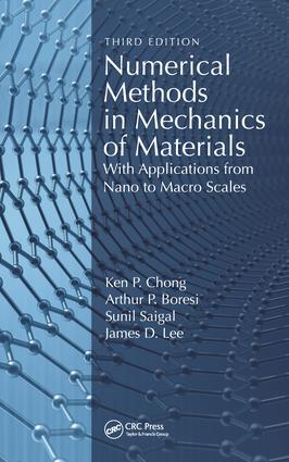 Numerical Methods in Mechanics of Materials, 3rd ed: With Applications from Nano to Macro Scales, 1st Edition (Hardback) book cover