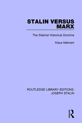 Stalin Versus Marx (Routledge Library Editions: Joseph Stalin): The Stalinist Historical Doctrine book cover