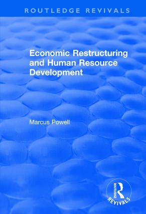 Economic Restructuring and Human Resource Development: 1st Edition (Hardback) book cover