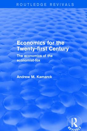 Revival: Economics for the Twenty-first Century (2001): The Economics of the Economist-fox, 1st Edition (Paperback) book cover