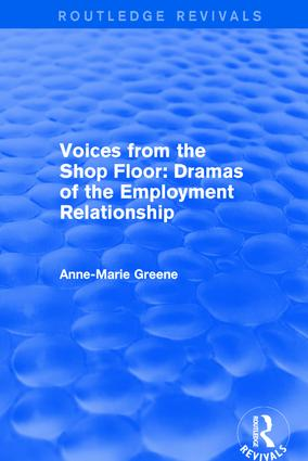 Voices from the Shop Floor: Dramas of the Employment Relationship, 1st Edition (Hardback) book cover